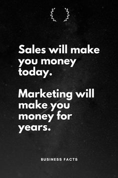 Think of sales in the short term. Think of marketing in the long term. Marketing Quotes, Sales And Marketing, Business Marketing, Marketing Ideas, Career Quotes, Money Quotes, Success Quotes, Business Motivation, Business Quotes