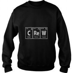 crew c re w periodic elements spelling LIMITED TIME ONLY. ORDER NOW if you like, Item Not Sold Anywhere Else. Amazing for you or gift for your family members and your friends. Periodic Elements, Crew Sweatshirts, Cool T Shirts, Holidays Events, Art Cars, Science Nature, Architecture Art, Illustrations Posters, Cars Motorcycles