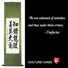 Mistakes Confucius Quotes Chinese Calligraphy Wall Scroll : http://www.chilture.com/mistakes-confucius-quotes-chinese-calligraphy-wall-scroll-p-652.html
