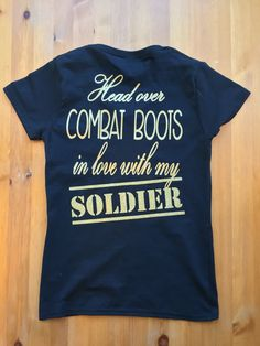 A personal favorite from my Etsy shop https://www.etsy.com/listing/267055193/army-girlfriend-army-girlfriend-shirt