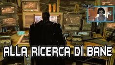Batman Arkham Origins Gameplay ITA 18°: Alla Ricerca di Bane