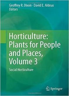 Horticulture: Plants For People And Places PDF