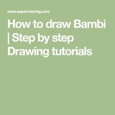 How to draw Bambi | Step by step Drawing tutorials