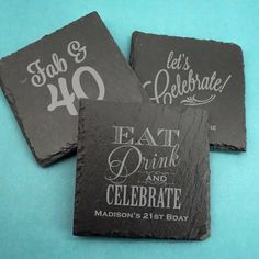 Personalized Adult Birthday Square Slate Coasters-Cheers to the years! Add a sophisticated touch to your upcoming birthday celebration with our person The Slate, Slate Stone, Birthday Party Favors, Birthday Celebration, Birthday Parties, Slate Coasters, Fitness Gifts, Cleaning Wipes, Xmas