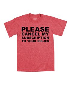LUCONIC Heather Red Cancel My Subscription Tee | zulily