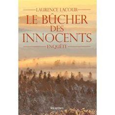 Le Bûcher Des Innocents de Laurence Lacour
