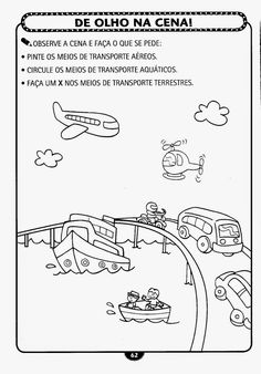 Semana do Trânsito - Atividades sobre trânsito e meios de transporte para a educação infantil prontas para imprimir! Kindergarten Fun, Kindergarten Worksheets, English Activities, Preschool Activities, Elementary Computer Lab, Transportation Worksheet, Teaching Spanish, Worksheets For Kids, Drawing For Kids