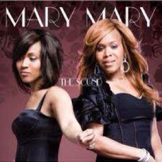 Mary Mary aka Erica & Tina Campbell  The GOD in me...........