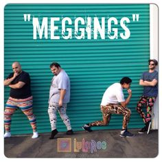 Leggings aren't just for women! Love this photo of a few of the LuLaRoe men wearing our SUPER soft leggings - they couldn't resist the temptation to try them on! Legging Meme, Shopping Meme, Lularoe Consultant, Album Sales, Buttery Soft Leggings, Lol, Yoga Quotes, Fb Page, Vintage