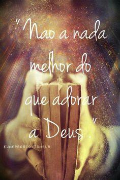 Adoração só a Ele!!!!