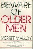 Beware of Older Men  Merrit Malloy,,,,just wanted to see if i was being watched