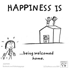 Happiness is being welcomed home.
