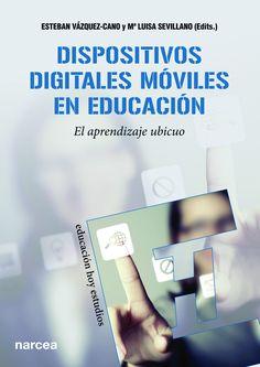 Dispositivos digitales móviles en educación M Learning, Mobile Learning, Blog, Books, Happy, Educational Technology, Teaching Resources, Blogging