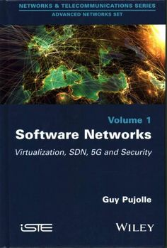 Software Networks: Virtualization, SDN, 5G and Security