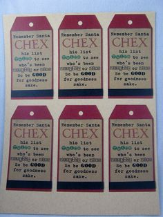 "This tag reads, ""Remember Santa CHEX his list twice to see who's been naughty or nice, so be good for goodness sake!"" pioneerpartyandgift.com"