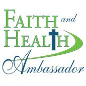 Become a Faith and Health Ambassador and teach others about the link between the Christian faith and whole person health.