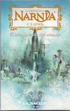 Las Cronicas de Narnia. El leon la bruja y el armario. El libro que lanzó a la fama a todos los demás. Siente la magia en esta nueva tierra de magia y peligros.