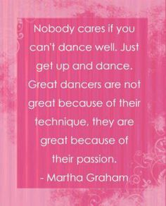 Just Dance.... Love this quote! :)