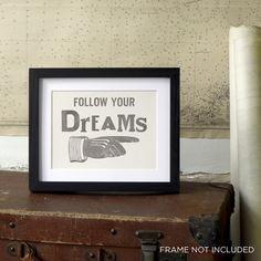 Follow Your Dreams! Letterpress Poster Card small print slate grey £5.00