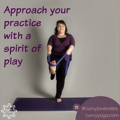 Want a little inspiration in your life today? Here's today's love note called Play. Get more at www.curvyyoga.com/lovenotes/. #CurvyLoveNotes Namaste, Pilates Barre, Breath In Breath Out, Love Notes, Self Love, Breathe, Curvy, Youth, Inspirational