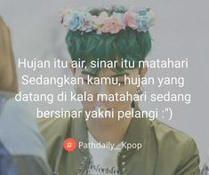"665 Suka, 3 Komentar - Pathdaily Kpop Indo (@pathdaily__kpop) di Instagram: ""Path Req by @anisa21_tttop . #pathdaily__kpop #kpopindo #pathdailykpop #kpopers #indokpop"" Heart Quotes, Smile Quotes, New Quotes, Happy Quotes, Love Quotes, Path Quotes, Nature Quotes, Love People Quotes, Success Words"
