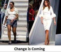 """Change is Coming, I'm looking forward to a First Lady who respects her role as First Lady, not her vacation clothes."" Do these people really not see what colossal hypocrites they are? Louisiana, Donald And Melania, First Ladies, Trump Is My President, Trump Train, Malania Trump, Pro Trump, Change Is Coming, First Lady Melania Trump"