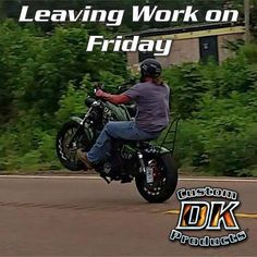Bikers - Have a great weekend! Ride Out, Ride Or Die, Leaving Work On Friday, Let The Weekend Begin, Friday Funday, Custom Harleys, Bike Life, Tgif, Harley Davidson