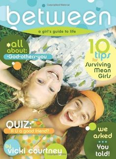 BeTween: A Preteen Girl's Guide to Life by Vicki Courtney. $10.19. Author: Vicki Courtney. Publisher: B Books (October 1, 2006). Reading level: Ages 9 and up. Publication: October 1, 2006. Save 32%!