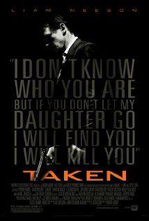 Taken (I) (2008)  Director: Pierre Morel  Writers: Luc Besson, Robert Mark Kamen  Stars: Liam Neeson, Maggie Grace and Famke Jan