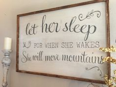 Let her sleep wood sign on sale for by kspeddler on Etsy Diy Wood Signs, Wall Signs, Wine Racks, Diy Wood Projects, Wood Crafts, Kids Wood, Sign Quotes, Nana Quotes, Husband Quotes