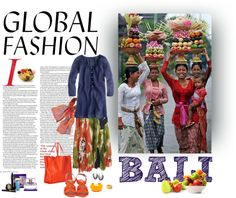 """""""Global fashion - From Bali to the world"""" by mmegag ❤ liked on Polyvore"""
