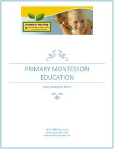 Free eBook - Primary Montessori Education: Understanding the Theory Montessori Theory, What Is Montessori, Montessori Homeschool, Montessori Elementary, Montessori Classroom, Preschool Education, Elementary Schools, Homeschooling, Montessori Materials
