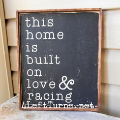 This house is built on Love & Racing Wood Sign - Car Tekno Home Decor Signs, Unique Home Decor, Home Decor Items, Painted Wood Signs, Wooden Signs, Diy Pallet Projects, Woodworking Projects, Woodworking Quotes, Unique Woodworking
