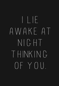LE LOVE BLOG LOVE PHOTO QUOTE I LIE AWAKE AT NIGHT THINKING OF YOU photo LELOVEBLOGLOVEPHOTOQUOTEILIEAWAKEATNIGHTTHINKINGOFYOU_zpsf03a076d.j...