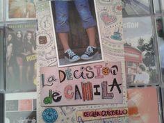 """""""La decisión de Camila"""" escrito por Cecilia Curbelo"""