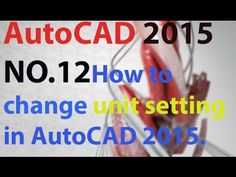 How to change unit setting in Auto-CAD 2015.