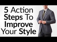 5 Action Steps To Improve Your Style | Upgrade Your Image in 30 Days