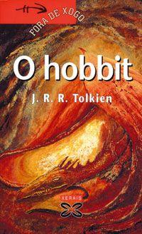 O hobbit / J.R.R. Tolkien ; traducción Moisés R. Barcia. Vigo : Xerais, 2000. http://kmelot.biblioteca.udc.es/record=b1230249~S1*gag