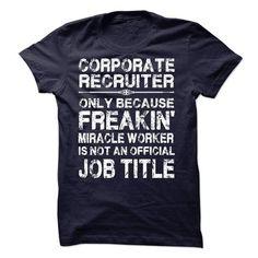 Corporate Recruiter T Shirts, Hoodie