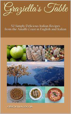 Graziella's Kitchen - Debra Pascali-Bonaro Strong Family, My Roots, Southern Italy, Amalfi, Family Meals, Italian Recipes, Holiday Gifts, Birth, Yummy Food