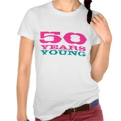 ==>>Big Save on          	50 Years young t-shirt for 50th Birthday           	50 Years young t-shirt for 50th Birthday We have the best promotion for you and if you are interested in the related item or need more information reviews from the x customer who are own of them before please follow th...Cleck See More >>> http://www.zazzle.com/50_years_young_t_shirt_for_50th_birthday-235025584813457744?rf=238627982471231924&zbar=1&tc=terrest