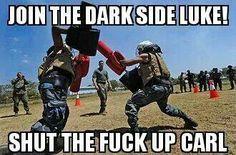 Join the dark side luke