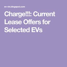 Charge!!!: Current Lease Offers for Selected EVs