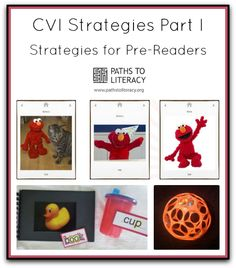 Strategies to help parents and teachers of children with CVI (Cortical Visual Impairment) who are pre-readers