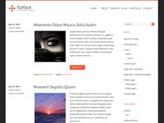 Surface is a simple and clean WordPress Theme. Easy Customize through Theme Options. Surface features: custom background, drop-down menu, header logo, highly customizable and adaptable, theme options, post excerpts with thumbnails, SEO friendly, translation ready, W3C valid, widget-ready, threaded comments & more.