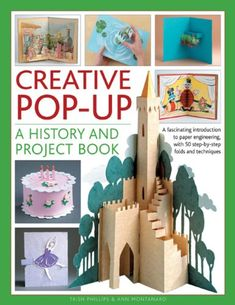 Creative Pop-up: A History And Project Book: A Fascinating Introduction To Paper Engineering, With 50 Step-by-step Folds And Projects by Trish Phillips Pop Up Art, Arte Pop Up, Fun Fold Cards, Folded Cards, Tarjetas Pop Up, Paper Art, Paper Crafts, Homemade Anniversary Gifts, Craft Projects