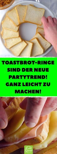 Toastbrot-Ringe sind der neue Partytrend! Ganz leicht zu machen! Schnelles Fingerfood: 4 Rezepte für einfach nachzumachende Toastringe. #einfach #Rezepte #Toast #Toastbrot #Toastring#Fingerfood #Party #schnell