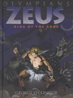 Zeus: King of the Gods by George O'Connor  Comic Books J O'CONNOR