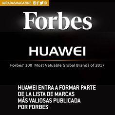 Marcas>> La revista Forbes ha publicado recientemente su lista de marcas más valiosas de 2017. Huawei ha sido incluida en el puesto 88º de la lista con un valor de marca estimado en 7.300 millones de dólares lo que representa un incremento interanual del 9% y hace de Huawei la única marca china en figurar en la lista.  Cada año Forbes selecciona las 100 marcas más valiosas de entre un selecto grupo de más de 200 marcas internacionales. Este año los 100 primeros puestos de la lista se han…