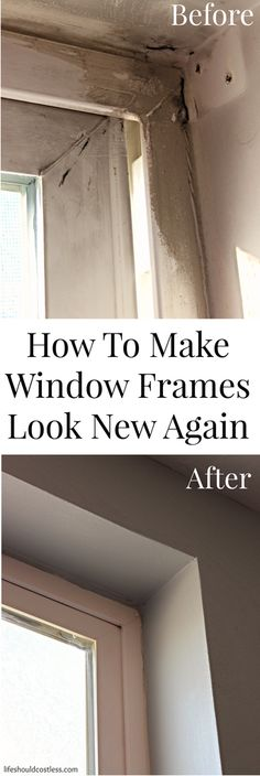 How To Make Window Frames Look (Almost) New Again. This one awesome tip will make your home look so much better! {lifeshouldcostless.com}